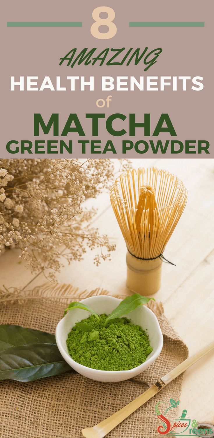 8 Amazing Health Benefits of Matcha Green Tea Powder